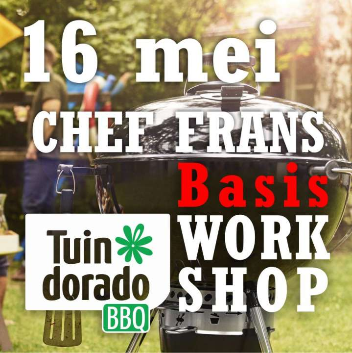 Barbecueworkshop - 16 mei - Tuindorado